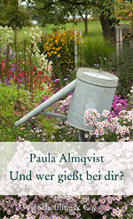 Paula Almqvist: So Who's Watering the Plants?