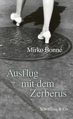 Mirko Bonné: Excursion with Cerberus