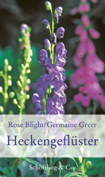 Germaine Greer/Rose Blight: Heckengeflüster