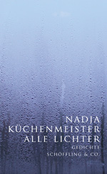 Nadja Küchenmeister: All the Lights