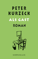 Peter Kurzeck: As a Guest