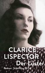 """Buch-Cover """"Der Lüster"""" (https://www.schoeffling.de/buecher/clarice-lispector/der-l%C3%BCster)"""