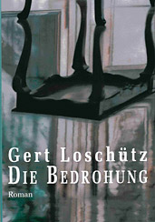 Gert Loschütz: The Threat