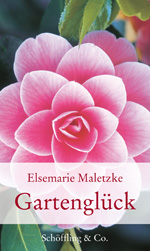 Elsemarie Maletzke: Garden Happiness