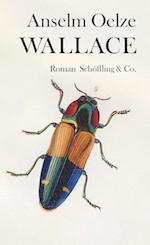 Anselm Oelze: Wallace