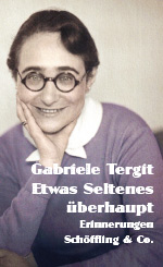Gabriele Tergit: Something Altogether Rare