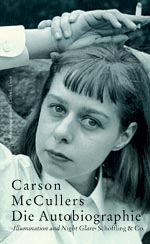Carson McCullers: Die Autobiographie