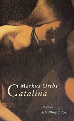 Markus Orths: Catalina