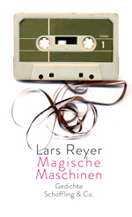 Lars Reyer: Magical Machines