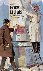 Wilfried F. Schoeller: Ernst Litfass. The King of Advertisements
