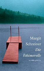 Margit Schreiner: The Eskimo Roll