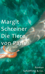 Margit Schreiner: The Beasts of Paris