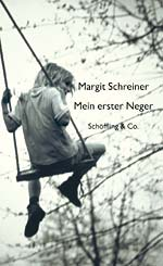 Margit Schreiner: My First Negro. Stories