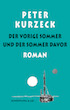 Peter Kurzeck: The Previous Summer and the Summer Before