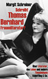 Margit Schreiner: Does Thomas Bernhard write Women's Literature?